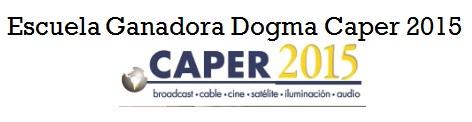 Escuela Ganadora Dogma Caper 2015