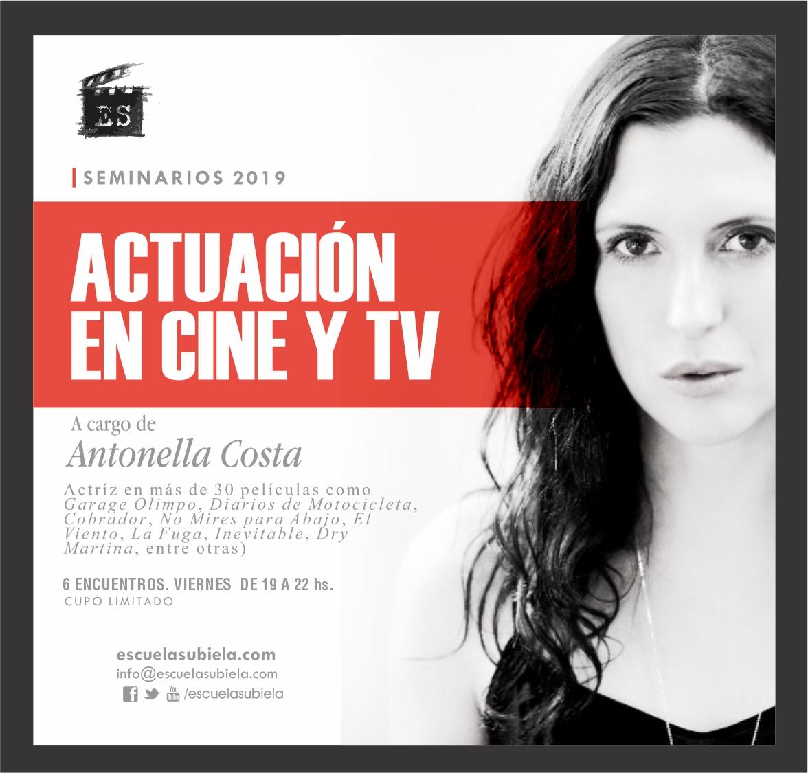ANTONELLA COSTA a cargo del nuevo curso de ACTUACIÓN EN CINE Y TV